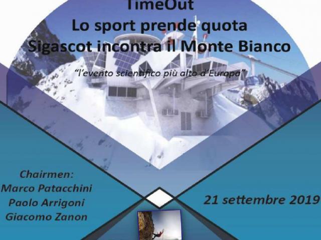 """SIGASCOT """"TimeOut. Lo sport prende quota. SIGASCOT incontra il Monte Bianco"""
